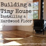 Building a Tiny House :: Flooring