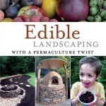 Edible Landscaping with a Permaculture Twist :: Book Review