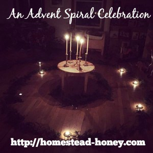 An Advent Spiral Celebration for our Waldorf homeschooling cooperative | Homestead Honey
