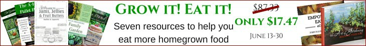 The Grow it! Eat it! Bundle will help you maximize your garden harvests and enjoy local, seasonal food.