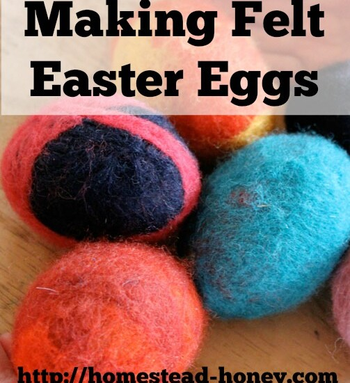 Making felt easter eggs at home is a fun, hands-on project, Perfect for homeschooling! | Homestead Honey