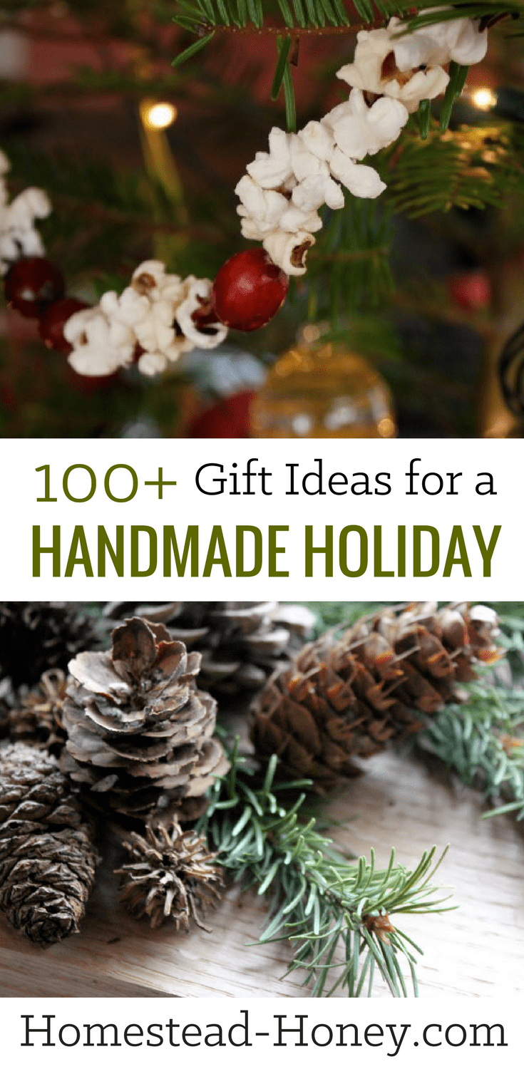 100 Handmade Holiday Gifts Homestead Honey