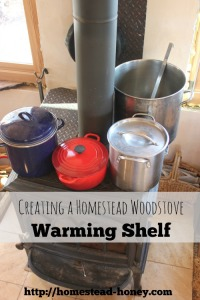 Building a homestead woodstove warming shelf | Homestead Honey