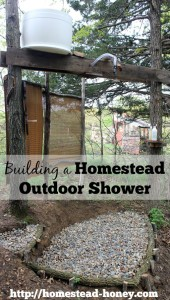 Take a tour of our homestead outdoor shower - no running water required! | Homestead Honey