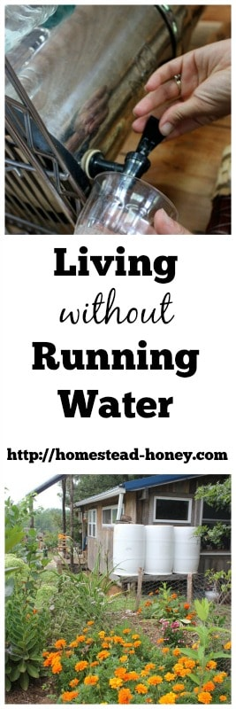 Living without Running Water