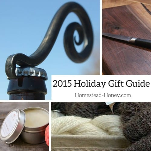 Homestead Honey's 2015 Holiday Gift Guide, a collection of small businesses, run and owned by Homesteading women! | Homestead Honey