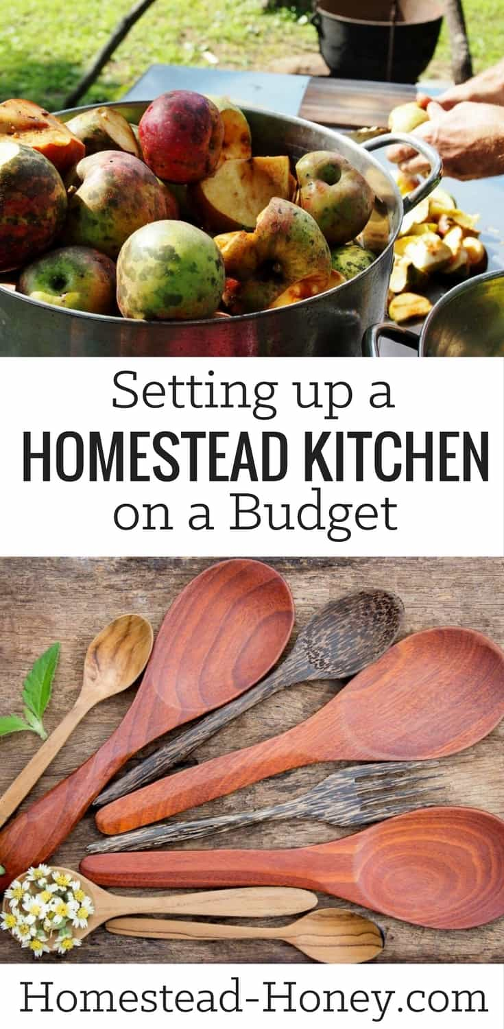 Don't let setting up a homestead kitchen on a budget overwhelm you! Here are some tips on how to acquire the tools you need, with the budget you have! | Homestead Honey